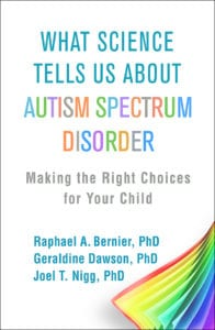 "Book cover of ""What Science Tells Us About Autism Spectrum Disorder"""